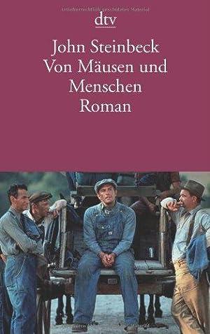 Von Mäusen und Menschen : Roman. Dt.: Steinbeck, John und