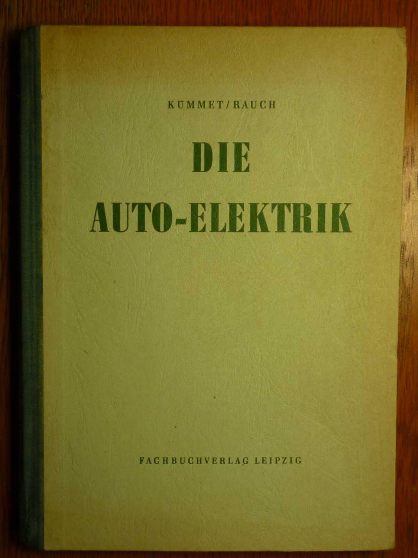 Die Auto-Elektrik.: Kümmet, H. und
