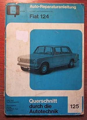 FIAT 124 - Auto-Reparaturanleitung mit Mass- und: FIAT - Verlag