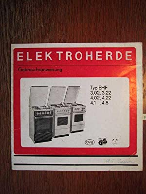 HELLER Elektroherde Typ EHF 3.02 + 3.22: HELLER Elektro-Hausgeräte Falkenberg/Elster