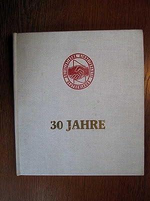 30 Jahre SED - Beitrag zum 30. Jahrestag der Gründung der SED im Bereich des VEB ...