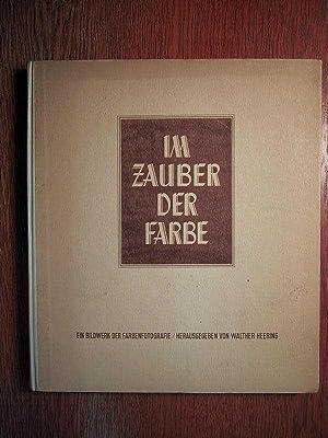 Im Zauber der Farbe - Ein Bildwerk: Heering, W. (Hrsg.):