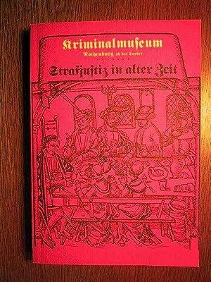 Strafjustiz in alter Zeit - Band III: Mittelalterliches Kriminalmuseum Rothenburg
