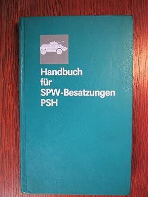 Handbuch für SPW-Besatzungen PSH - Ausbildungsmittel.: Ministerium für Nationale