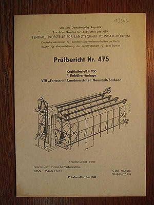 Prüfbericht Nr. 475 - Kraftfutterteil F 985: Zentrale Prüfstelle für