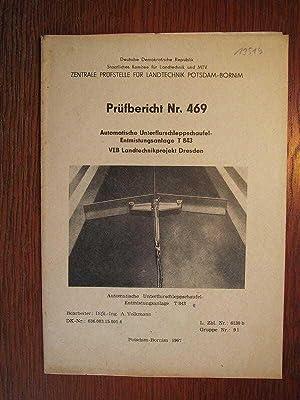 Prüfbericht Nr. 469 - Automatische Unterflurschleppschaufel-Entmistungsanlage T: Zentrale Prüfstelle für