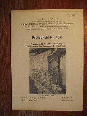 Prüfbericht Nr. 474 - Kraftfutterteil F 984: Zentrale Prüfstelle für