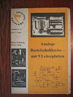 Original Baupläne - Analoge Bastelschaltkreise mit 9: Schlenzig, K. und