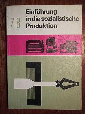 Einführung in die soz. Produktion - Mechanische: Autorenkollektiv: