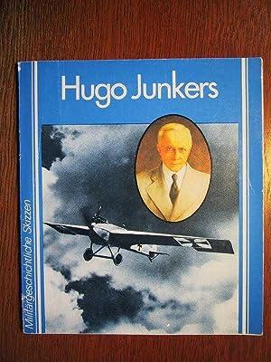 Hugo Junkers - Militärgeschichtliche Skizzen - Ein: Groehler, O. und