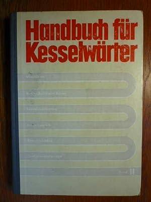 Handbuch für Kesselwärter - Überhitzer, Nachschaltheizflächen, Kesselausrüstung,: Autorenkollektiv: