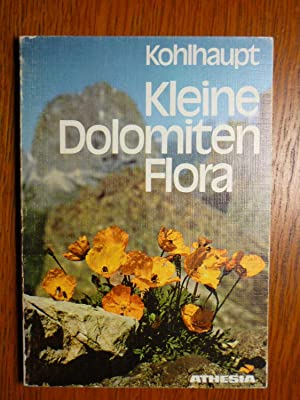 Kleine Dolomiten Flora.: Kohlhaupt, P.: