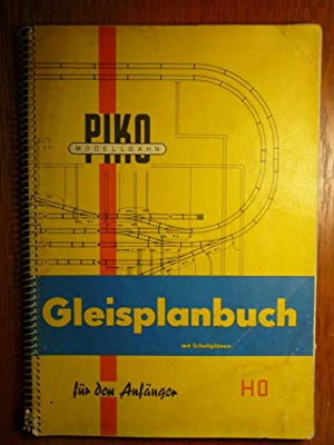 PIKO Modellbahn - Spur H0 1: 87 - Gleisplanbuch mit Schaltplänen für ...