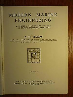 Modern Marine Engineering - A Practical Work: Hardy, A. C.: