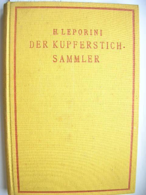 """Der Kupferstichsammler."""" //: Heinrich Leporini:"""