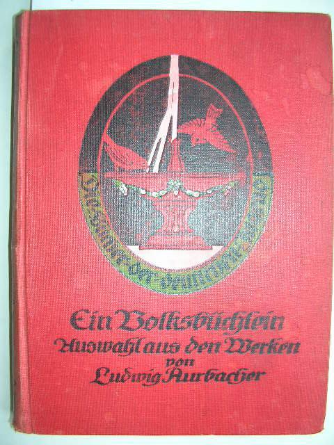 Ein Volksbüchlein (Auswahl von L. Meilinger): Ludwig Aurbacher