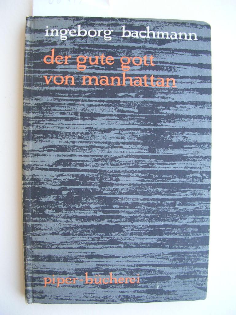 Der gute Gott von Manhattan //: Ingeborg Bachmann