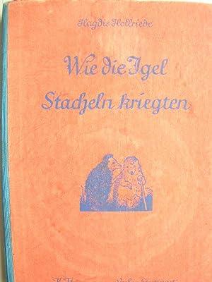 Wie die Igel Stacheln kriegten.: Hollriede, Hagdis