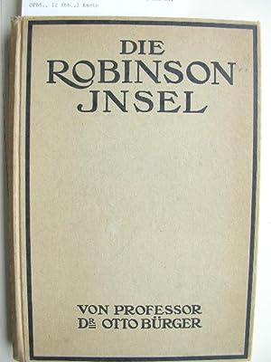 Die Robinson-Insel.: Bürger, Otto