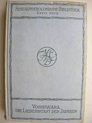 Yoshiwara. Die Liebesstadt der Japaner. //: Tresmin-Trèmolières, Dr. :