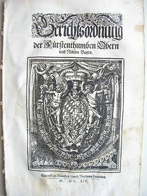 """Gerichtsordnung der Fürstenthumben Obern und Nidern Bayrn."""" //: Codex ..."""