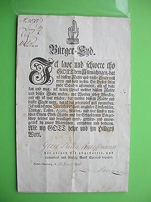 """Bürger-Eyd"""", geleistet von Georg Philip Kauffmann am 21. April 1806 in Hamburg. /&#..."""