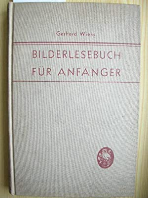 "Bilderlesebuch für Anfänger. (""The purpose of the book is to teach the reading of ..."