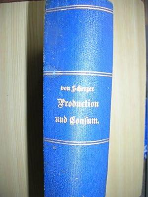 Das wirthschaftliche Leben der Völker. Ein Handbuch über Production und Consum. /&#...