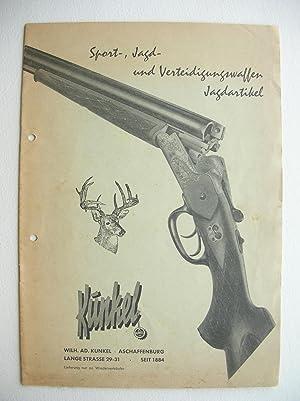 Sport-, Jagd- und Verteidigungswaffen. Jagdartikel.: Kunkel, W.A.