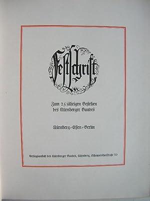 Festschrift zum 25-jährigen Bestehen des Nürnberger Bundes.: Nürnberger Bund.