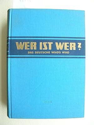 """Wer ist wer ? Das Deutsche Who`s Who. XII. Ausgabe von Degeners Wer ist`s"""" //: ..."""