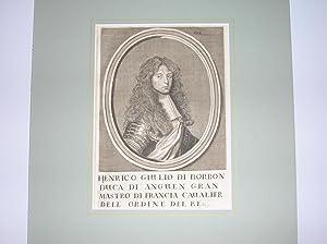 """Henrico Giulio di Borbon Duca di Anguen Gran Mastro di Francia Cavalier dell Ordine del Re."""" &..."""