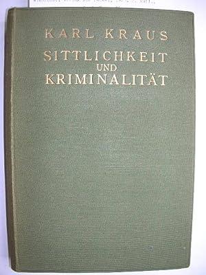 Sittlichkeit und Kriminalität. //: Kraus, Karl :