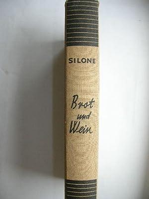Brot und Wein. //: Silone, Ignazio :