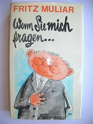 Wenn Sie mich fragen //: Muliar, Fritz:
