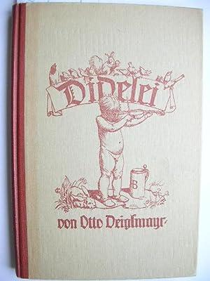 Didelei. //: Deiglmayr, Otto :