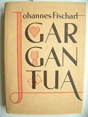 Die abenteuerliche und ungeheuerliche Chronik von.Gargantua.//: Fischart, Johannes :