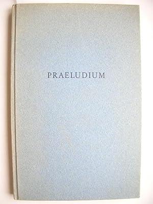 Praeludium. //: Gerold, Karl-Gustav :