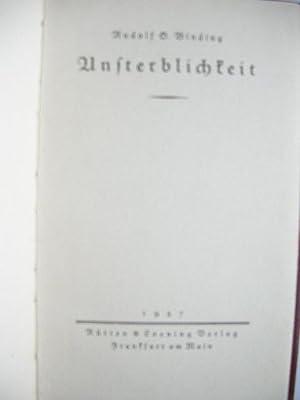 Unsterblichkeit. //: Binding, Rudolf G. :