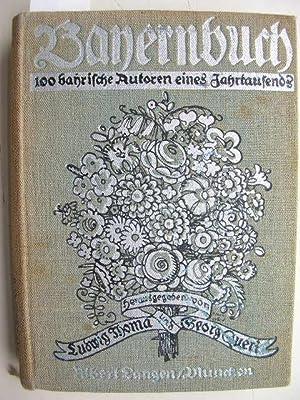 Bayernbuch. 100 bayerische Autoren eines Jahrtausends. //: Thoma, Ludwig / Queri, Georg (...