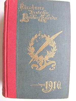 Kürschners Deutscher Literatur-Kalender auf das Jahr 1910 (= 32. Jahrgang) //: ...