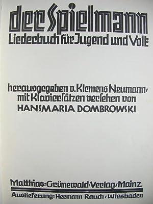 Der Spielmann. Liederbuch für Jugend und Volk.: Klemens Neumann (Hg.)
