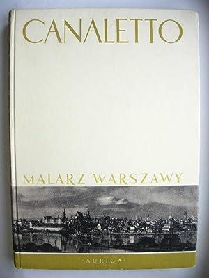 """Canaletto Malarz Warszawy."""" //: Mieczyslaw Wallis"""