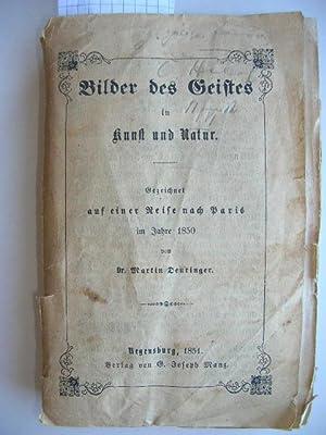 Bilder des Geistes in Kunst und Natur. Gezeichnet auf einer Reise nach Paris im Jahre 1850. 3. B&...