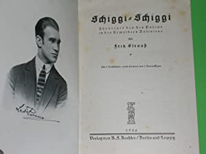 Schiggi-Schiggi. Abenteuer des Leo Parcus in den: Fritz Strauß
