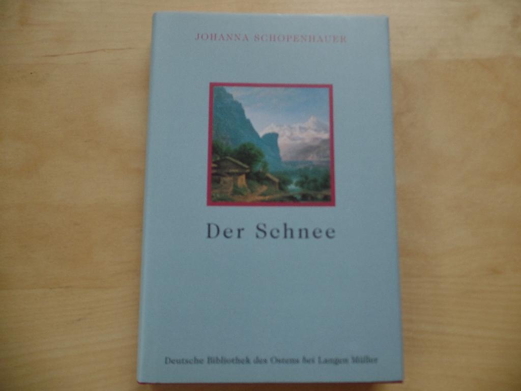 Der Schnee: Eine Erzählung (Deutsche Bibliothek des Ostens)