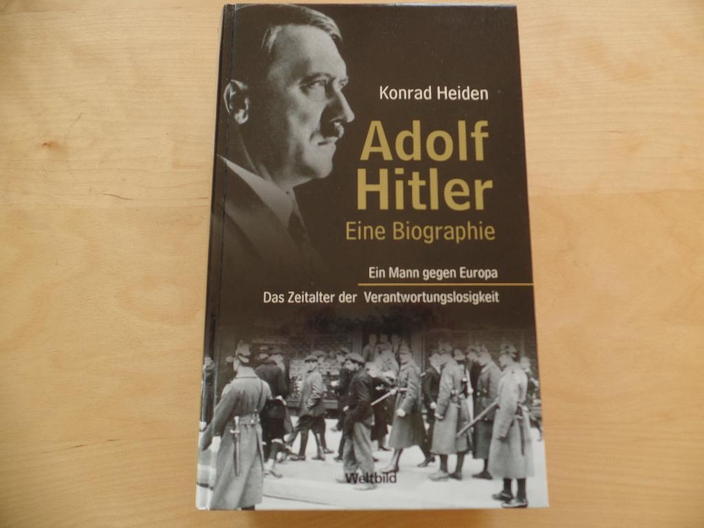 adolf hitler eine biographie ein mann gegen heiden konrad - Hitlers Lebenslauf