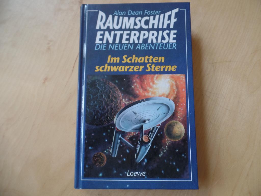 Raumschiff Enterprise; Teil: Im Schatten schwarzer Sterne. Die neuen Abenteuer.Aus dem Amerikan. übers. von Hermann Martlreiter - Foster, Alan Dean