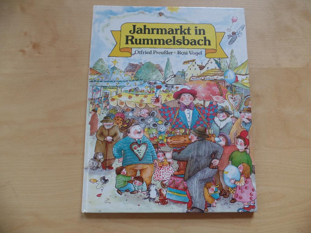 Jahrmarkt in Rummelsbach: Preußler, Otfried und