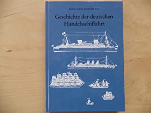 Geschichte der deutschen Handelsschiffahrt. Bearb. von Walter: Moltmann, Bodo Hans